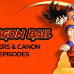 Dragon Ball Filler List + Canon List
